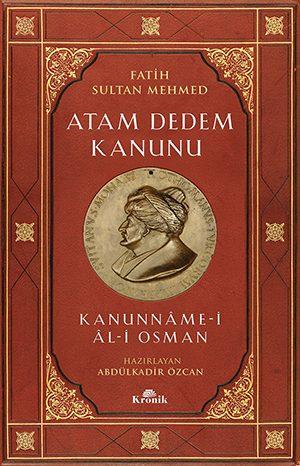 ATAM DEDEM KANUNU Kanunnâme-i Âl-i Osman