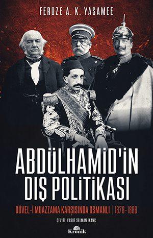 ABDÜLHAMİD'İN DIŞ POLİTİKASI