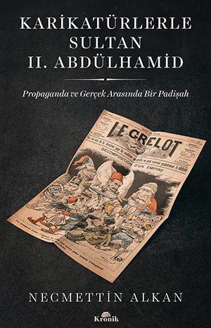 KARİKATÜRLERLE SULTAN II. ABDÜLHAMİD