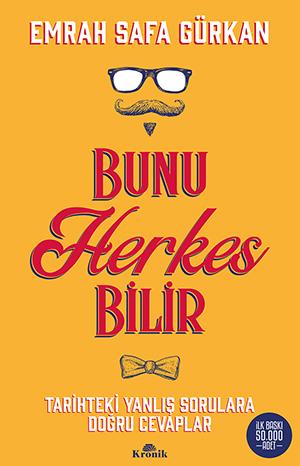 BUNU HERKES BİLİR