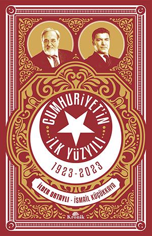 CUMHURİYET'İN İLK YÜZYILI 1923-2023