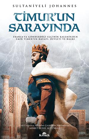 TİMUR'UN SARAYINDA