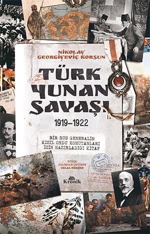 TÜRK-YUNAN SAVAŞI 1919-1922