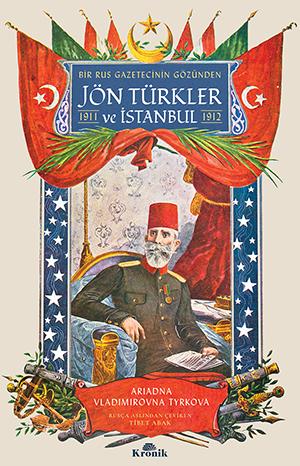 TÜRKLER VE İSTANBUL 1911-1912